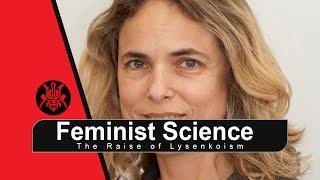 Feminist Science - Part 1