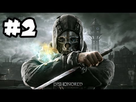 Dishonored Gameplay Walkthrough Part 2 - SECRET SOCIETY!! (Xbox 360/PS3/PC HD)
