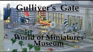 Around The World In 18 Min !! At Gulliver's Gate Museum in Times Square NYC, Amazing!! 2017 Exhibit