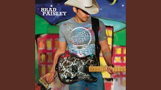 Brad Paisley Oh Yeah, You're Gone
