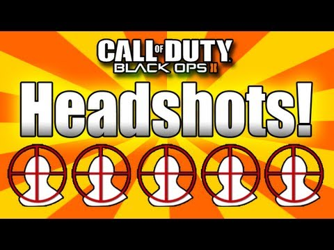 ★Black Ops 2: How to Get Headshots! (Very Easy - Blops 2)
