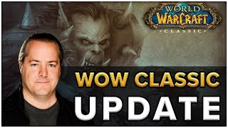 WoW Classic UPDATE!  How Far Along Are They?