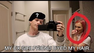 MY EX GIRLFRIEND DYED MY HAIR.. (NOT GOOD)