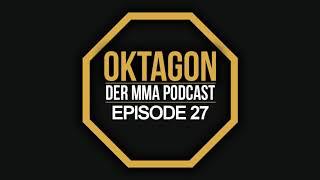 OKTAGON - EP 27; UFC 230, Denver und Buenos Aires. Happy birthday UFC !