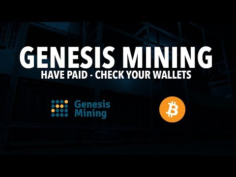 GENESIS MINING HAVE PAID - CHECK YOUR WALLETS - BITCOIN ETHEREUM DASH | 08.05.2017