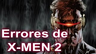 Errores De La  Película  X-MEN 2