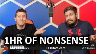 An Hour of Nonsense - WAN Show Feb 8, 2019