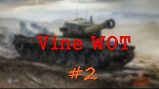 Vine WoT #2 | Лучшие моменты World of Tanks | Vine Video WoT
