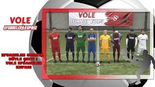 Vole Efsaneler Kupası | Efsaneler Böyle Sahaya Çıktı!