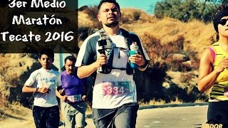 Medio Maratón Tecate 2016 | Magic Runner