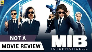 Men In Black International | Not A Movie Review | Chris Hemsworth | Tessa Thompson | Sucharita Tyagi