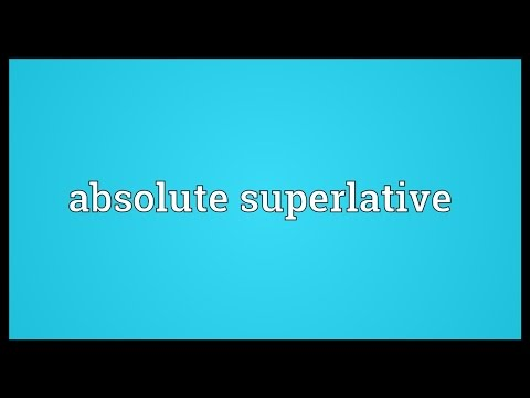 Header of Absolute Superlative