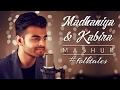 Madhaniya - Kabira Mashup   ft.Rati Mehra and Dhaval Kothari   #folktales