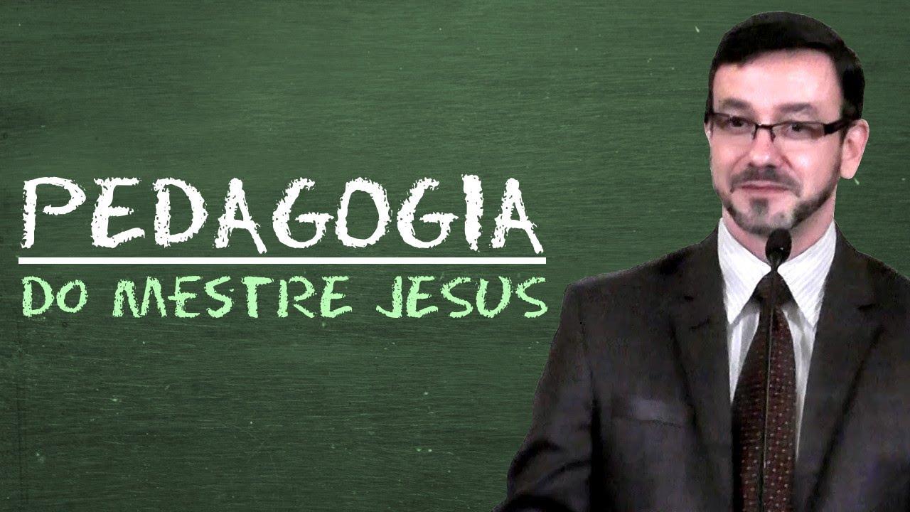 A Pedagogia do Mestre Jesus - José Carlos Piacente