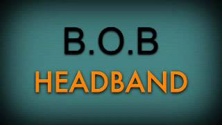 2 Chainz Video - HeadBand By B.O.B Ft. 2 Chainz