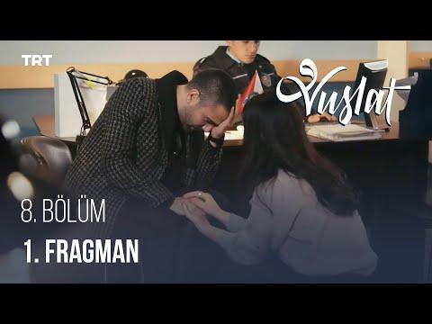 Vuslat 8. Bölüm 1. Fragman