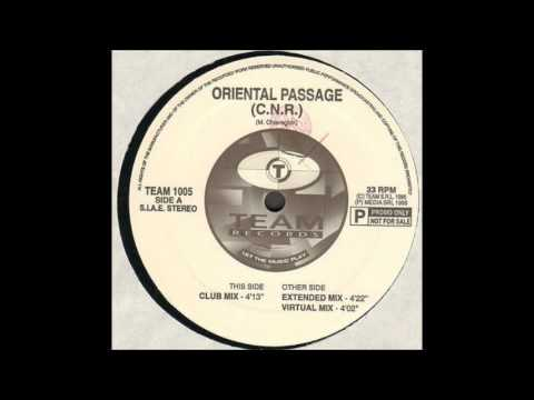 C.N.R - Oriental Passage (Extended Mix)