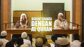 Kajian Umum: Berinteraksi Dengan Al Quran - Syaikh Muhammad bin Mubarak As Syarafi