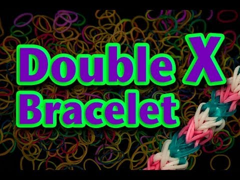 How to make a Double X Rainbow Loom Bracelet