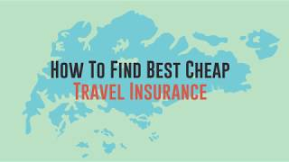 How To Find Best Cheap Travel Insurance