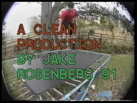 Jake Rosenberg's TrampSkateAndDestroy Part 1991
