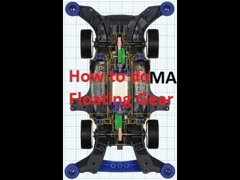 Tamiya Mini 4wd 【ミニ四駆】 MA chassis Floating gear system modification