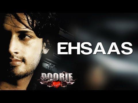 Ehsaas Hoon - Doorie | Atif Aslam | Sachin Gupta, Mithoon & Atif Aslam video