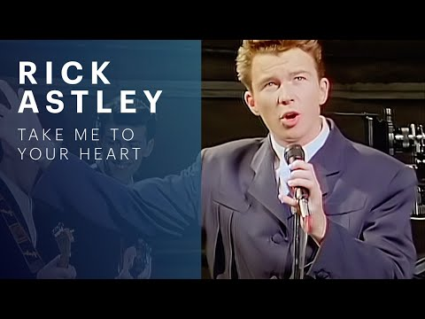 Rick Astley - Take Me To Your Heart video