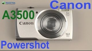 Распаковка Canon Powershot A3500 IS Silver