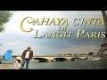 Bioskop Indonesia   Cahaya Cinta Di Langit Paris HD
