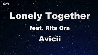 Download Lagu Lonely Together ft. Rita Ora - Avicii Karaoke 【No Guide Melody】 Instrumental Gratis STAFABAND