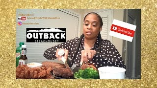 OUTBACK STEAKHOUSE MUKBANG!!! Blooming Onion, Filet Mignon, Baked Potato Soup, Sweet Potato & More