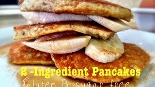 2 Ingredient Banana Pancakes | Super Fast, Gluten and Sugar Free by The Internet Chef
