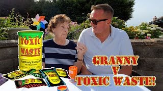 Toxic Waste Challenge - Extremely Sour Candy v Granny