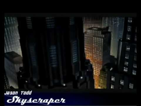 Jason Todd ~ Skyscraper