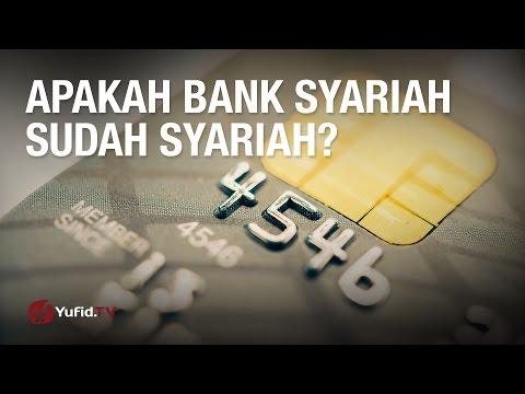 Konsultasi Syariah: Apakah Bank Syariah Sudah Syariah? - Ustadz Abdul Barr Kaisinda