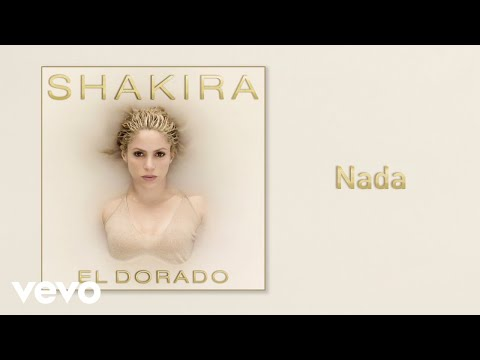 Shakira - Nada (Audio) #1