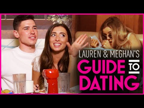 Lauren Elizabeth goes on her FIRST DATE - Lauren and Meghan's Guide To Dating
