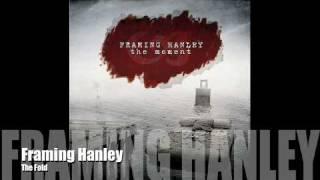 Watch Framing Hanley The Fold video