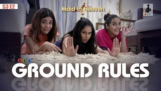 SIT | Maid In Heaven | GROUND RULES | S3E2 | Chhavi Mittal | Shubhangi Litoria | Pooja Gor