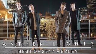 Download Lagu Best of 2017 Medley | Anthem Lights Mashup (Shape of You, That's What I Like, & more) Gratis STAFABAND