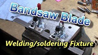 Bandsaw Blade Fixture--Part 3