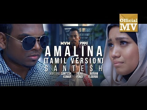 Santesh - Amalina / அமாலினா (Versi Tamil)