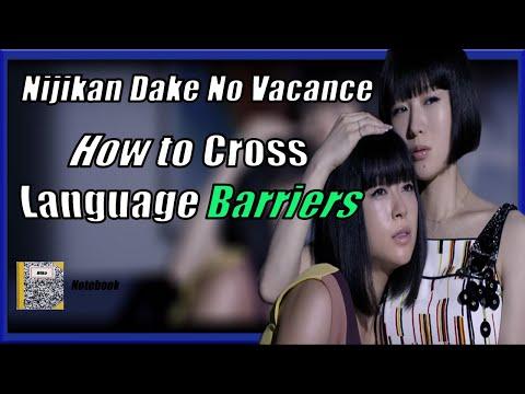 Nijikan Dake No Vacance: How To Cross Language Barriers