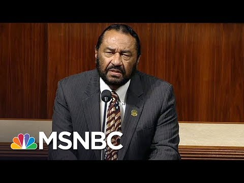 Vote To Impeach Donald Trump Will Happen Next Week: Rep. Al Green | All In | MSNBC