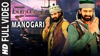 Baahubali Video Songs Tamil | Manogari Video Song | Prabhas, Rana, Anushka, Tamannaah |