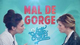 Mal De Gorge - LE LATTE CHAUD