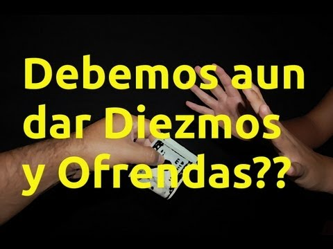 ¿Debemos aun dar Diezmos y Ofrendas? | Walther Ruiz | Sermon 2 de 4