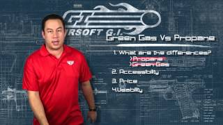 Airsoft GI - Back To Basics - Green Gas Vs Propane