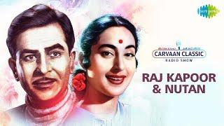 Carvaan Classics Radio Show | Raj Kapoor & Nutan Special | Kisi Ki Muskurahaton Se|Dum Dum Diga Diga